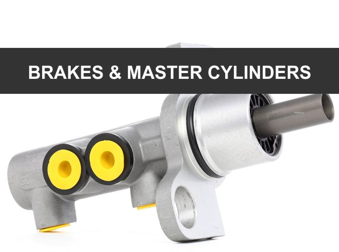 BRAKES & MASTER CYLINDERS